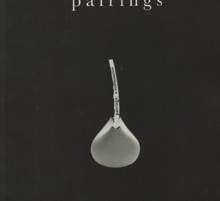 Pairings – accompanying catalogue to exhibition, 2010