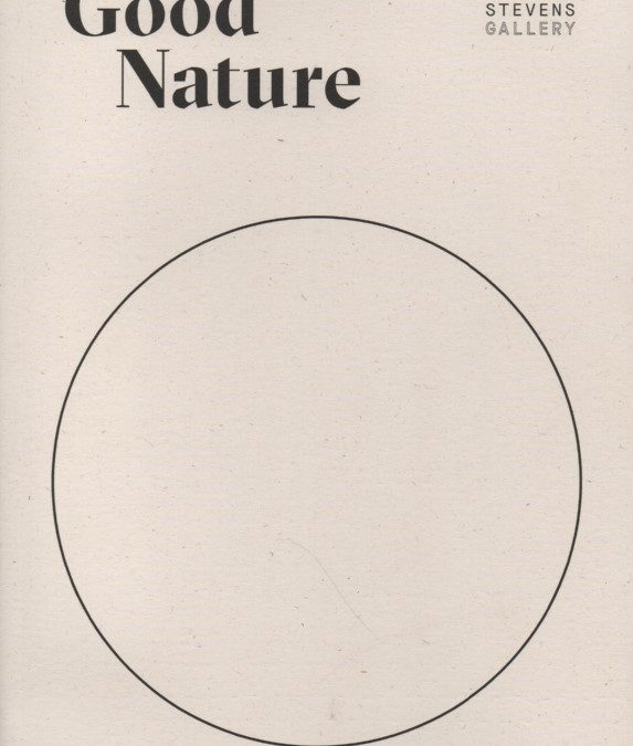 Good Nature – accompanying catalogue to exhibition, 2017