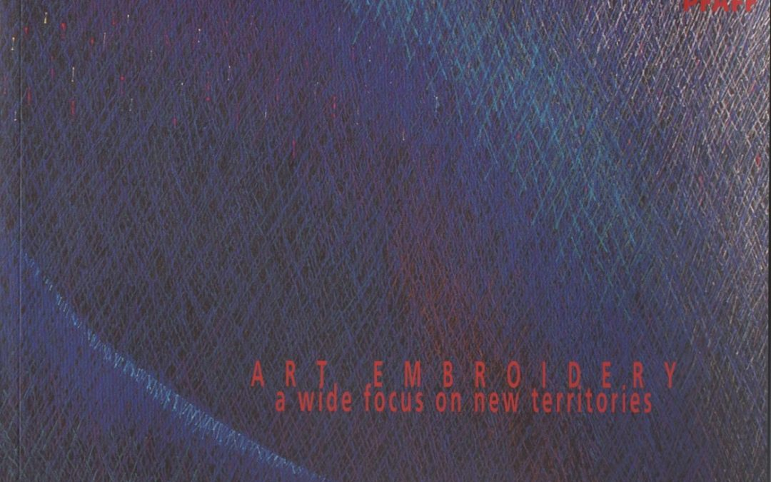 Art Embroidery – accompanying catalogue to exhibition, 2004