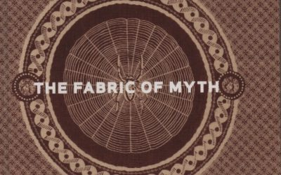The Fabric of Myth