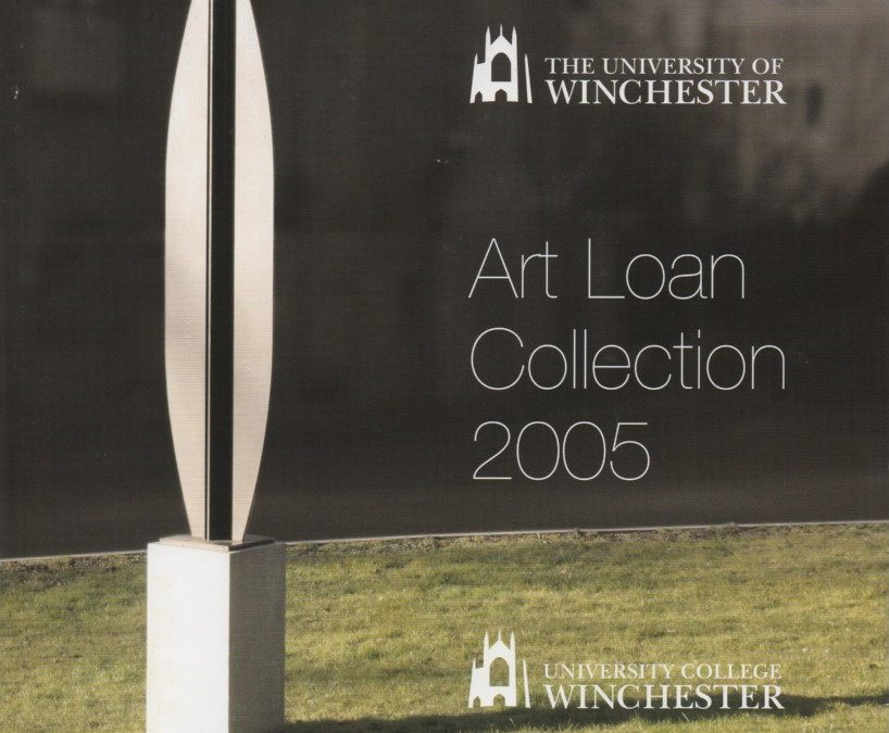 University of Winchester Art Loan Collection – accompanying catalogue to exhibition, 2005
