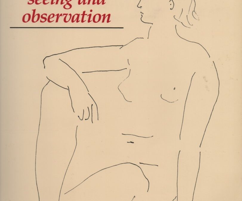 Drawing: Seeing and Observation