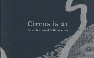 Circus is 21 – accompanying catalogue to exhibition, 2019