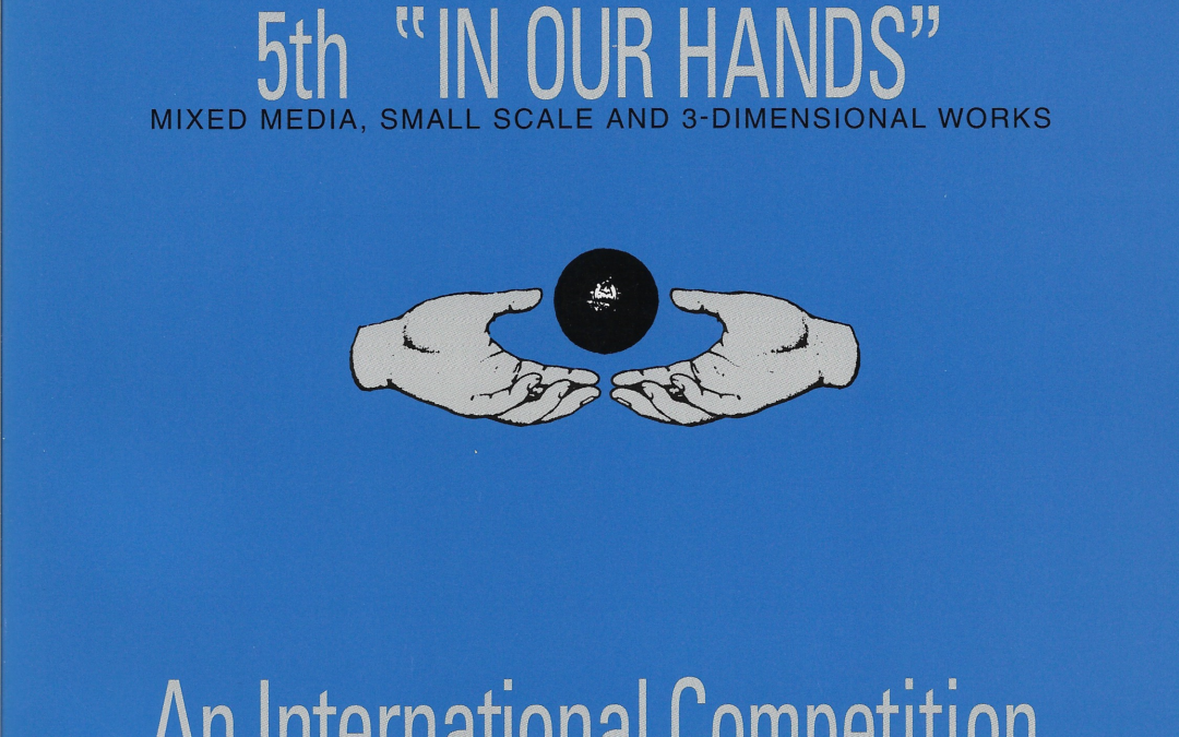 "5th ""In Our Hands"": An International Competition – accompanying catalogue to exhibition, 2000"