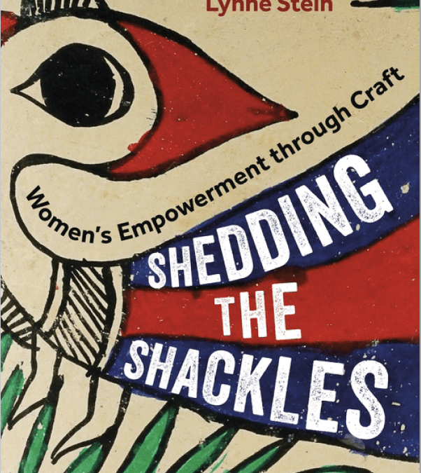 Shedding the Shackles: Women's empowerment through craft